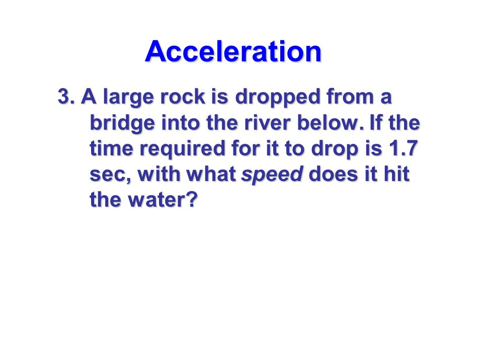 Acceleration 4.