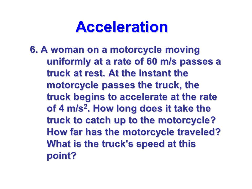 Acceleration 7.