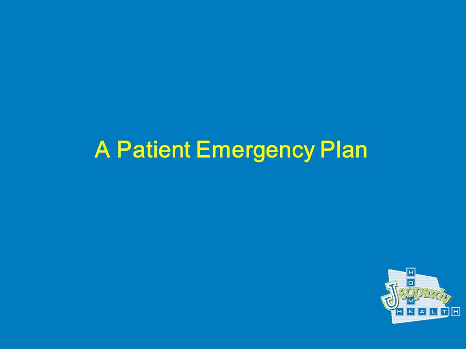 What is a written, patient-centered plan with a range of symptoms to report first to the agency, rather than calling 911