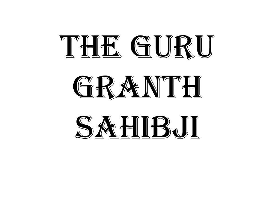 The Guru Granth Sahibji