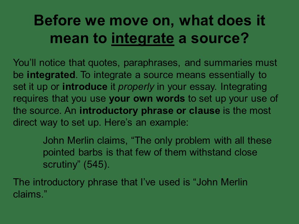 Before we move on, what does it mean to integrate a source.