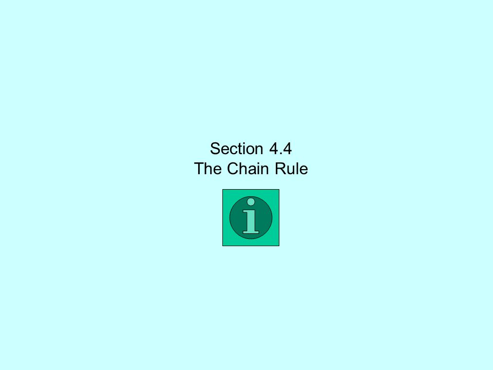 Section 4.4 The Chain Rule