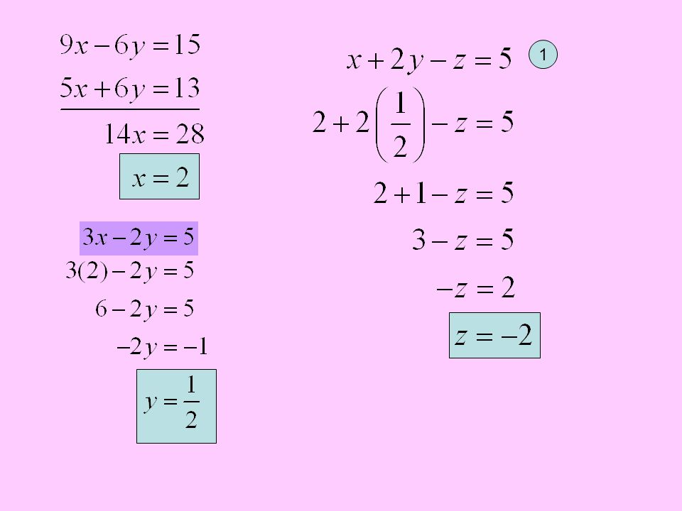 Example 3: Let's eliminate z: 1 2 1 3