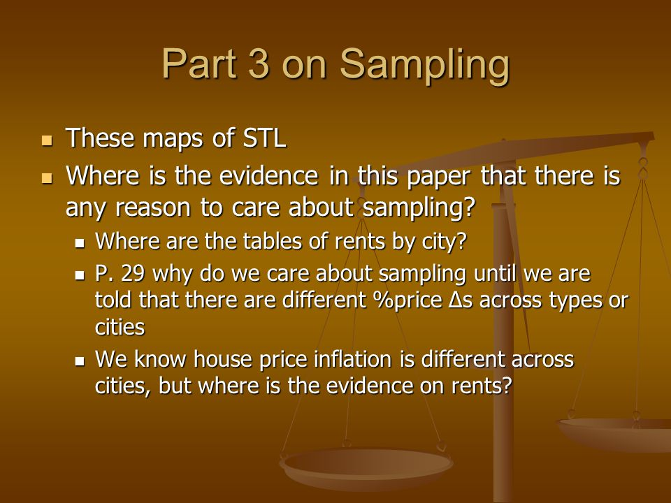 Part 3 on Sampling These maps of STL These maps of STL Where is the evidence in this paper that there is any reason to care about sampling? Where is t
