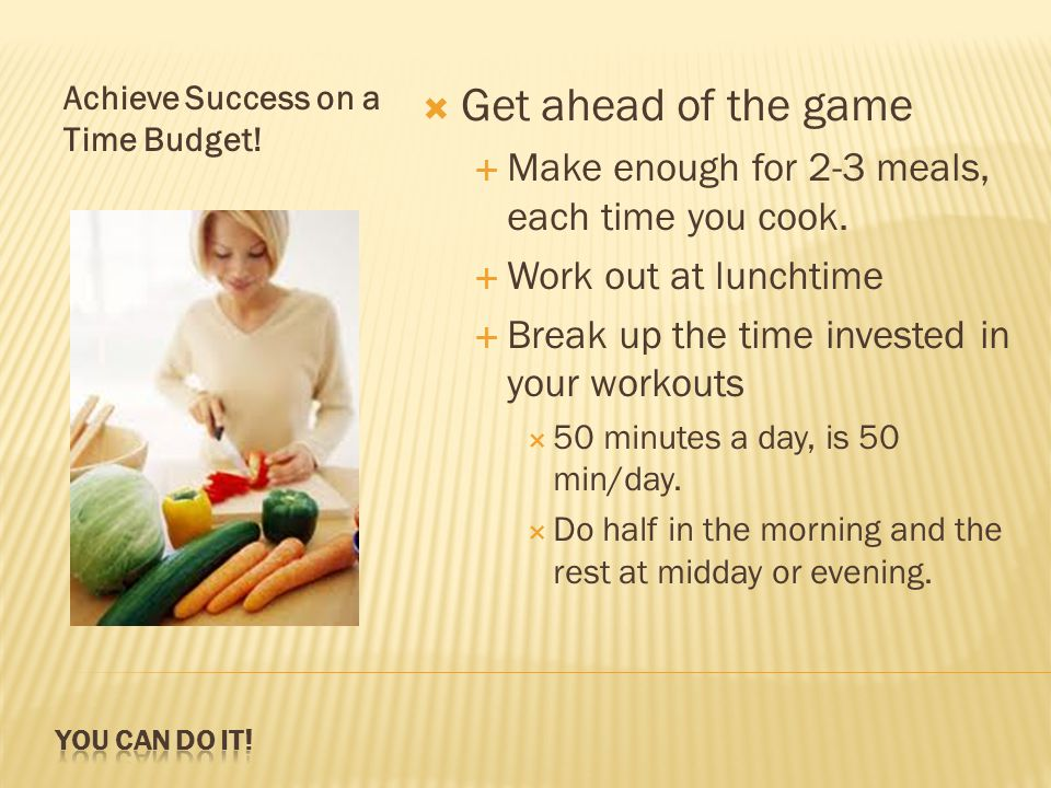 The Weekly Challenge…  Identify the time of day you have the most difficulty staying healthy and plan for it.