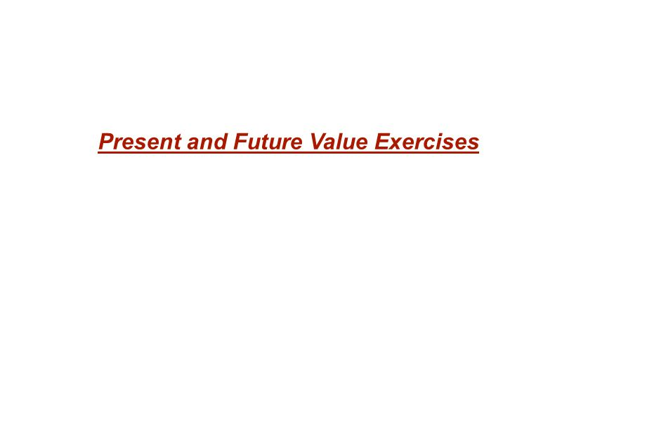 Present and Future Value Exercises