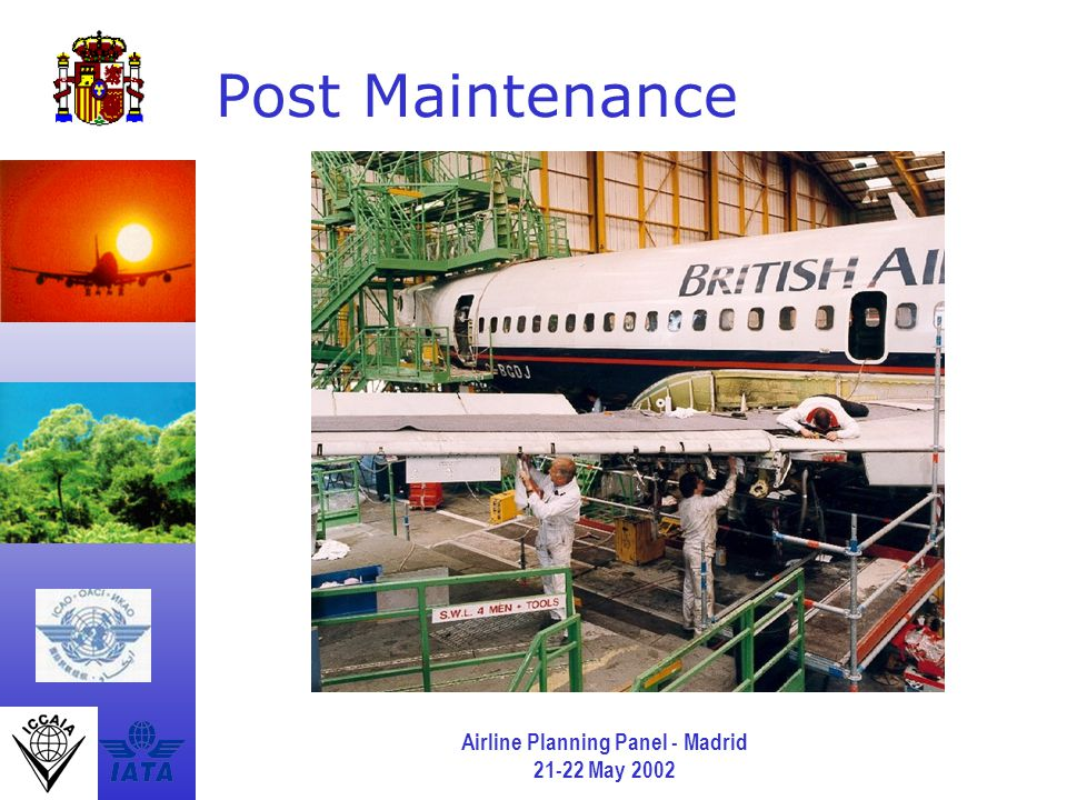 Airline Planning Panel - Madrid 21-22 May 2002 Post Maintenance