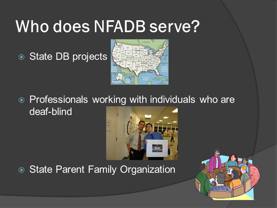 Who does NFADB serve.