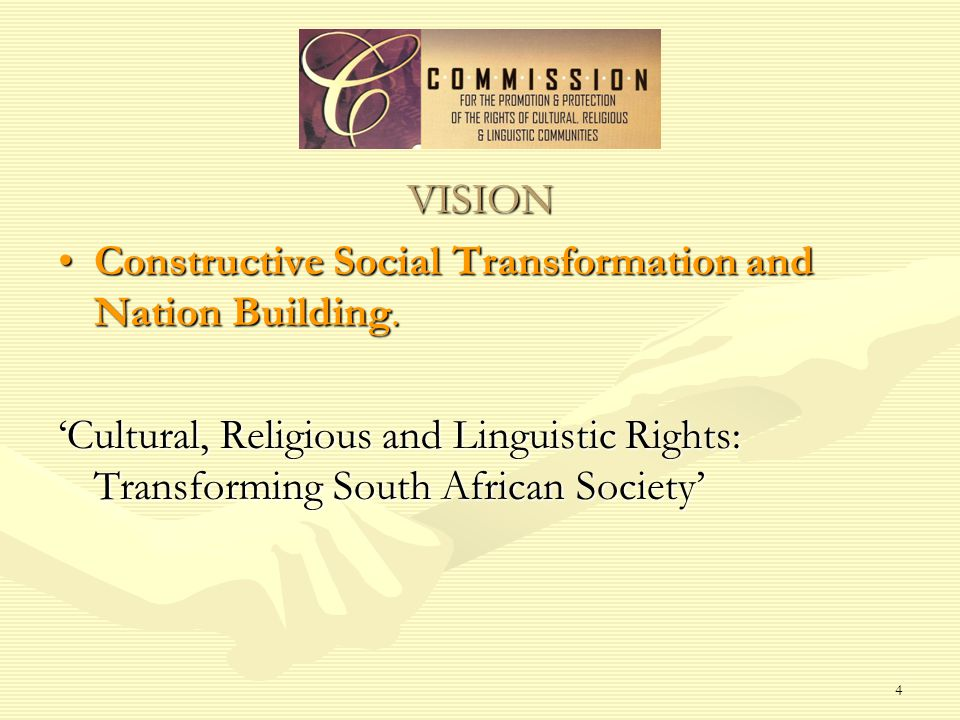 4 VISION Constructive Social Transformation and Nation Building.Constructive Social Transformation and Nation Building.