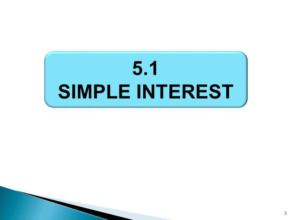 3 5.1 SIMPLE INTEREST