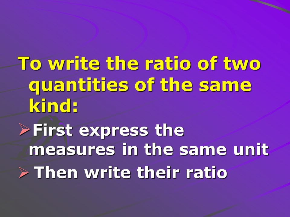 Write each ratio in simplest form  3 hr: 15 min  9 in: 5 ft  10 cm: 1 m