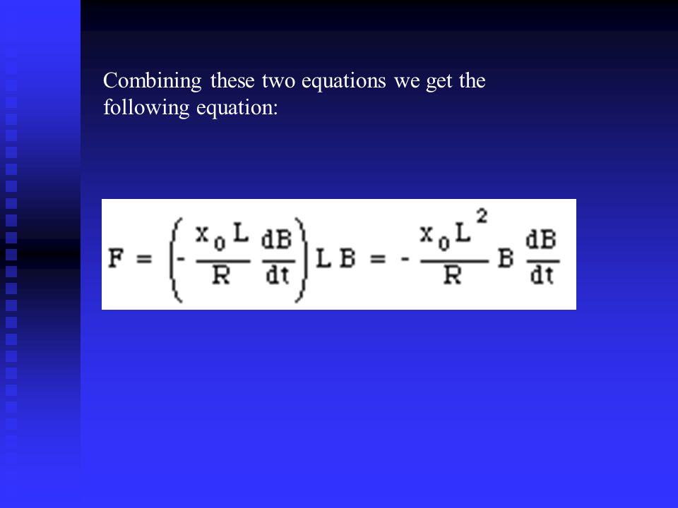 Combining these two equations we get the following equation: