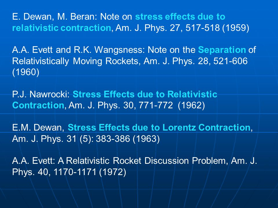 E. Dewan, M. Beran: Note on stress effects due to relativistic contraction, Am.