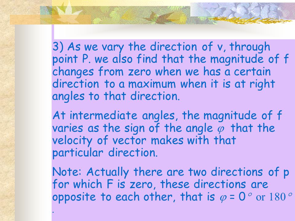 3) As we vary the direction of v, through point P.