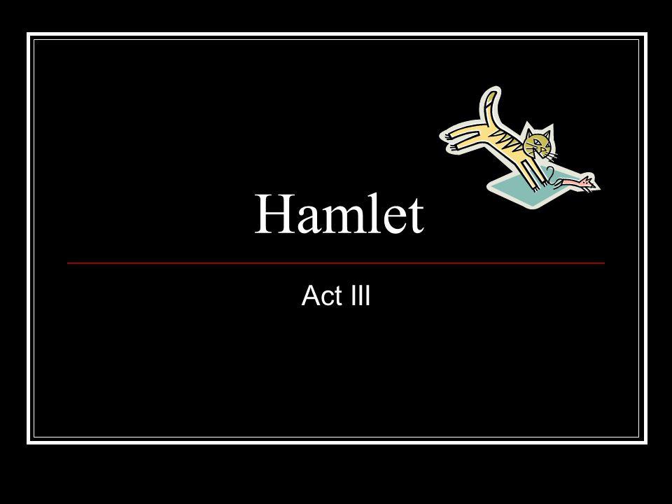 Hamlet Act III