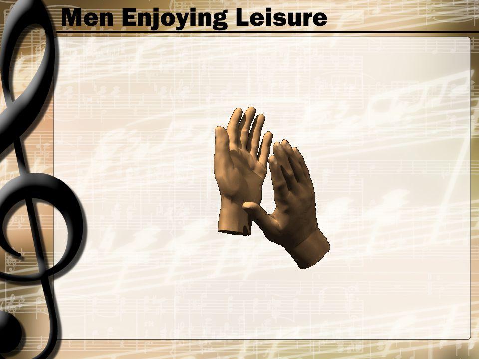 Men Enjoying Leisure