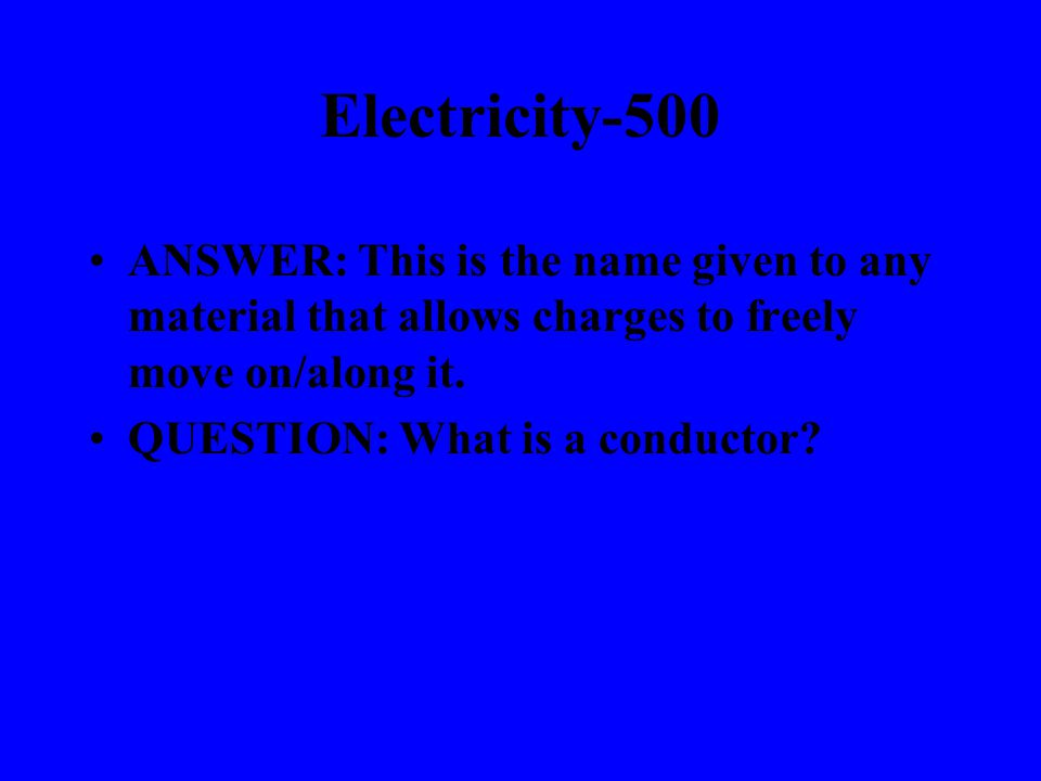 Electricity-400 ANSWER: This is the electric force between a 20 mC charge and a -79 mC charge that are 220 m apart.