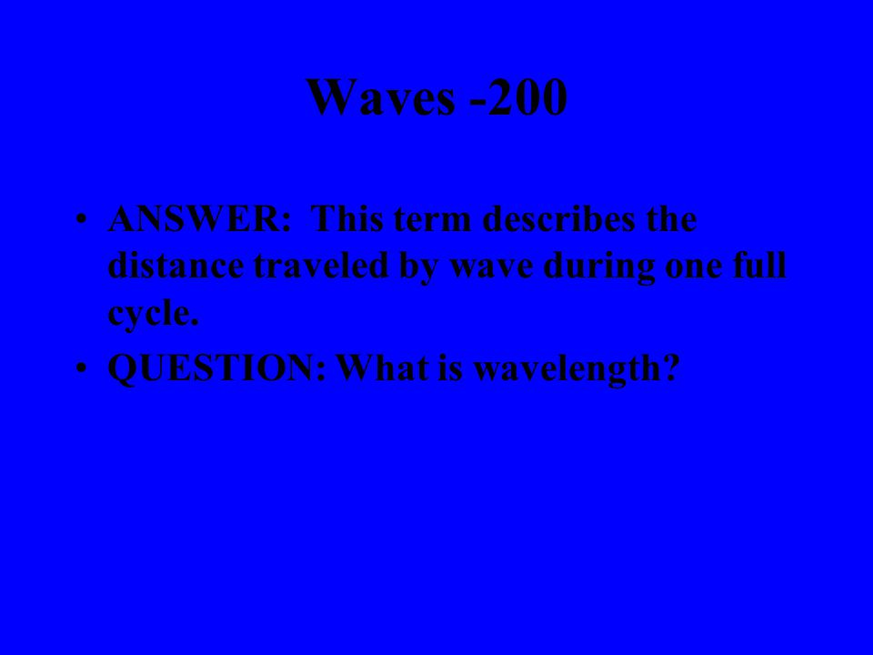 Waves -100 ANSWER: This is the boundary behavior of a wave when it bends due to a speed change.