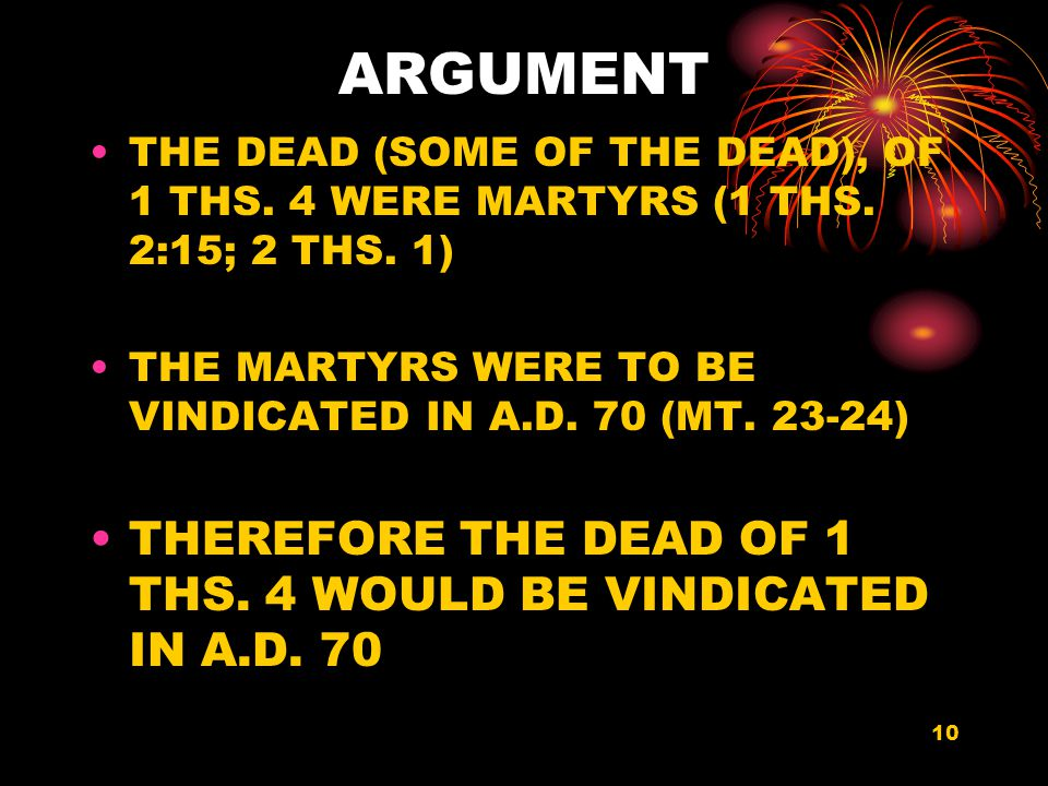 10 ARGUMENT THE DEAD (SOME OF THE DEAD), OF 1 THS.