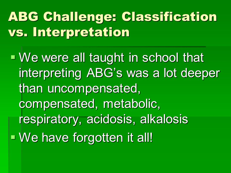 ABG Challenge: Classification vs.