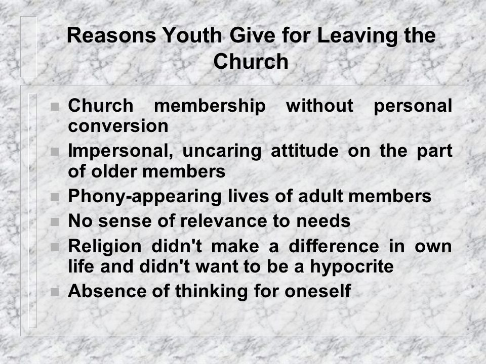 Reasons Youth Give for Leaving the Church...