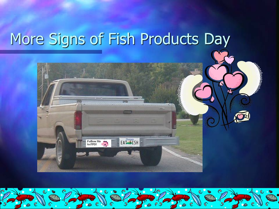 Signs of Fish Products Day