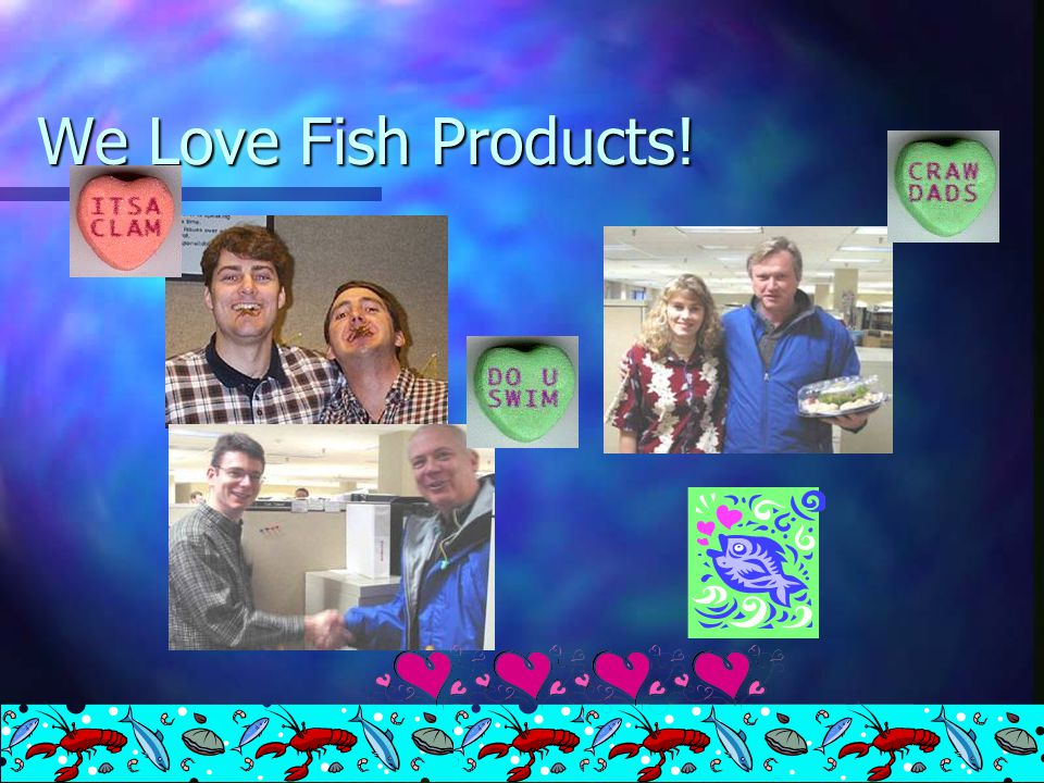 More Signs of Fish Products Day