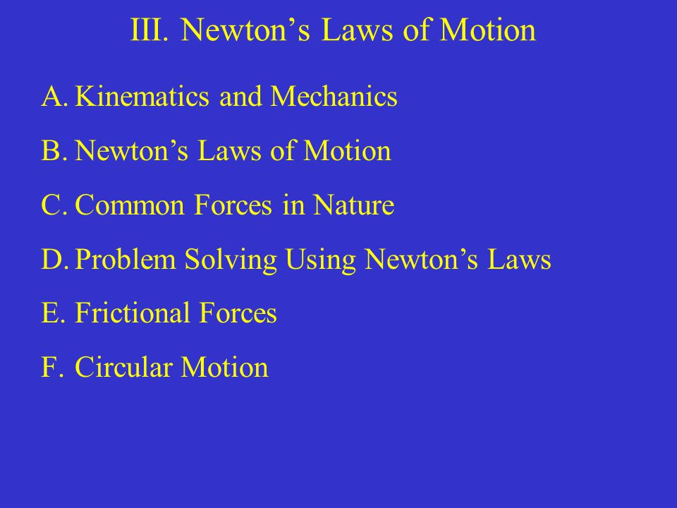 C.Common Forces in Nature, contd.