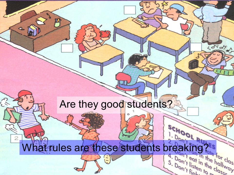 Are they good students? What rules are these students breaking?