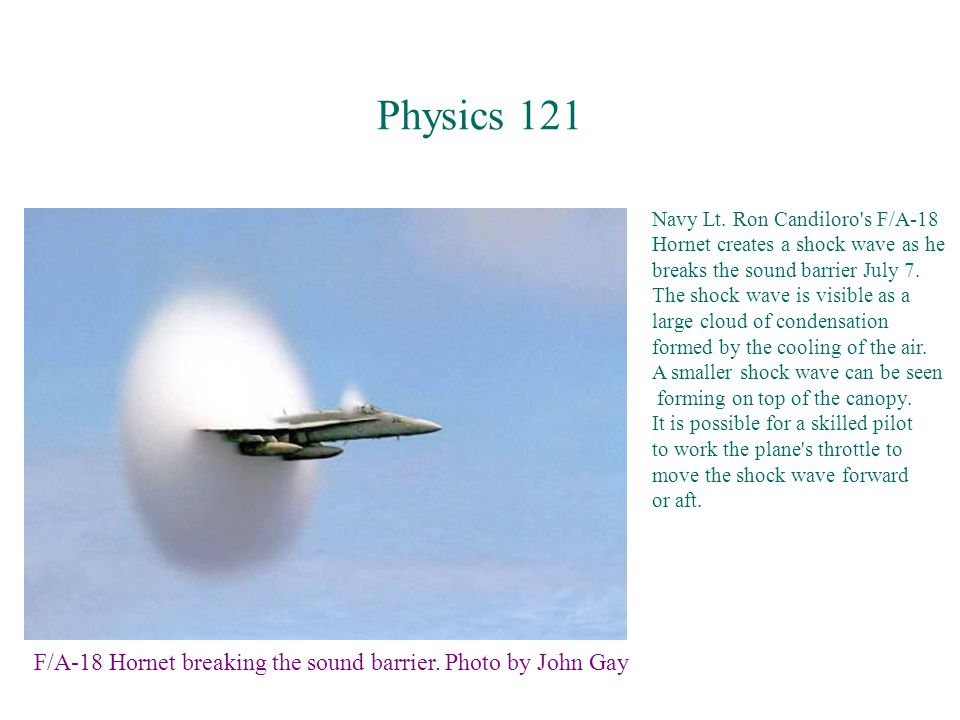 Physics 121 F/A-18 Hornet breaking the sound barrier.