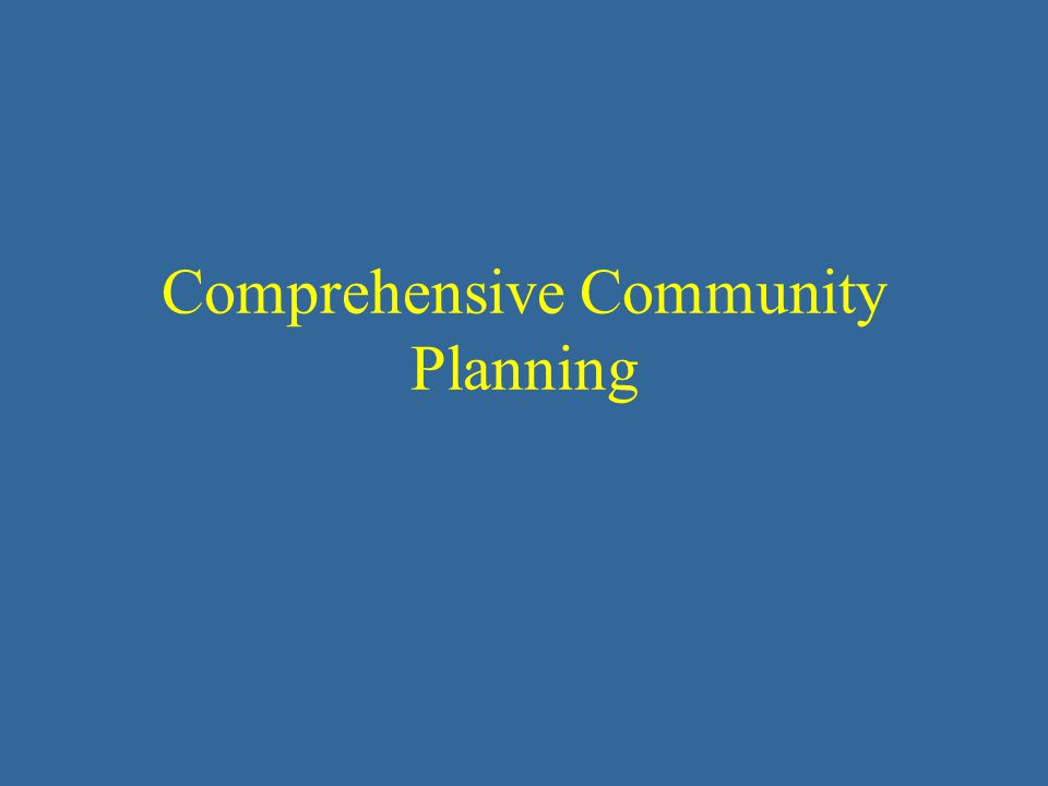 Comprehensive Community Planning