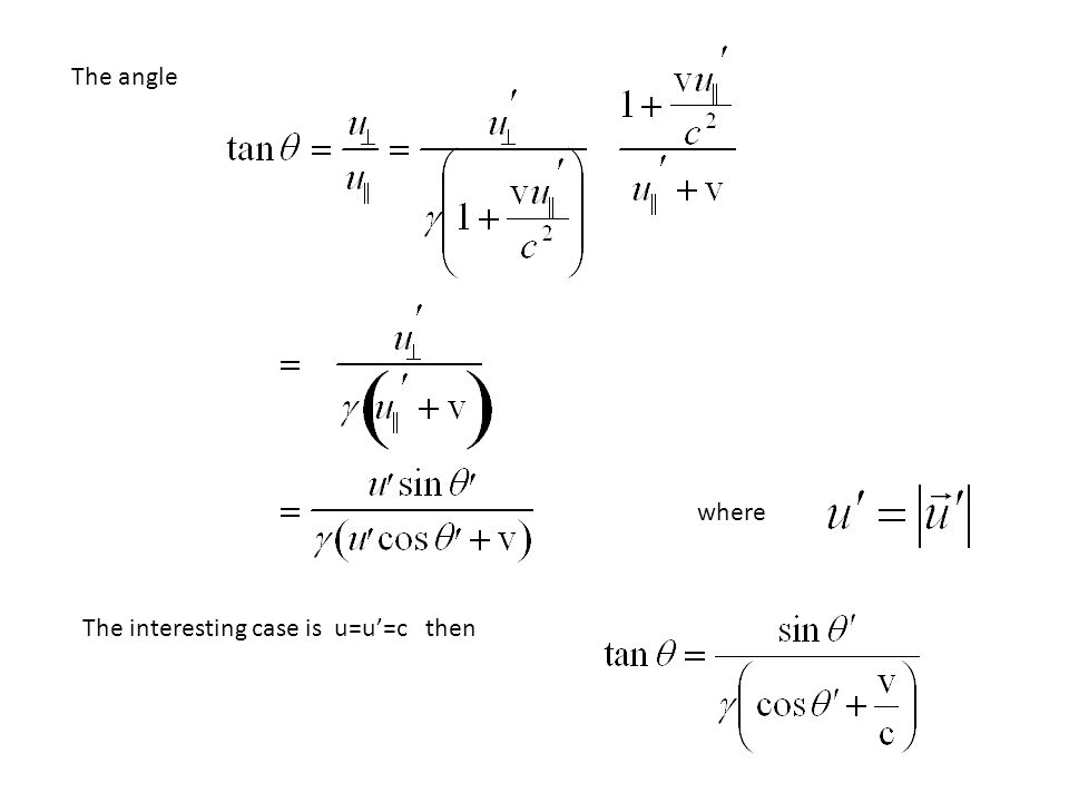 The angle where The interesting case is u=u'=c then