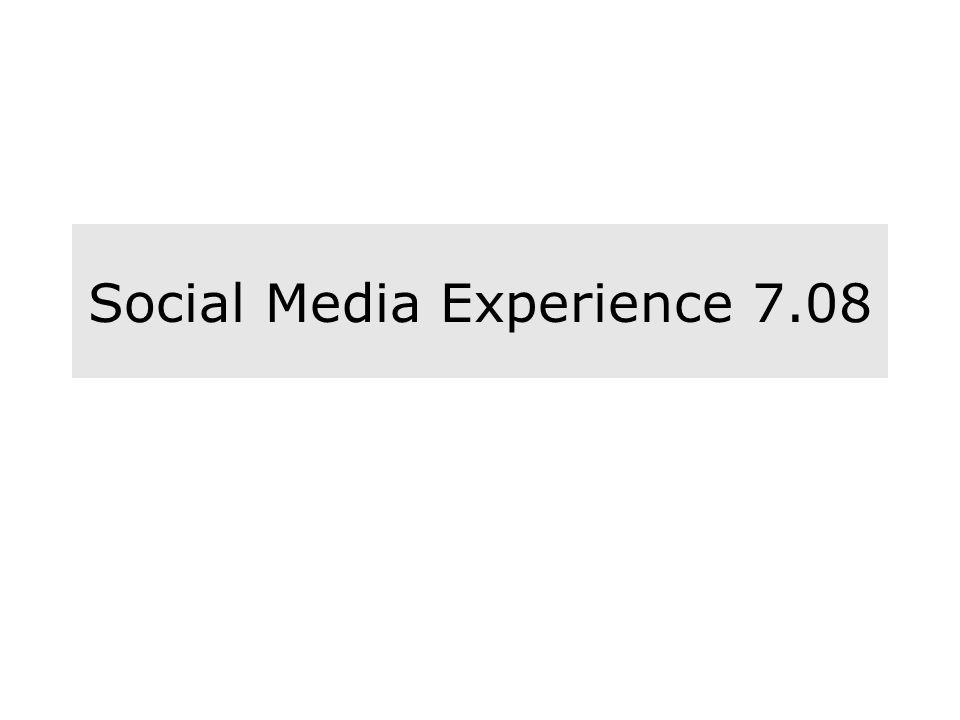 Social Media Experience 7.08