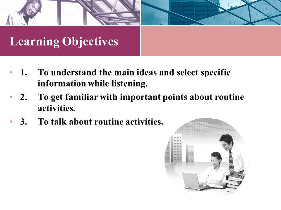 Work Routines 大连理工大学出版社 Unit 10 世纪商务英语听说教程 3 (第四版)