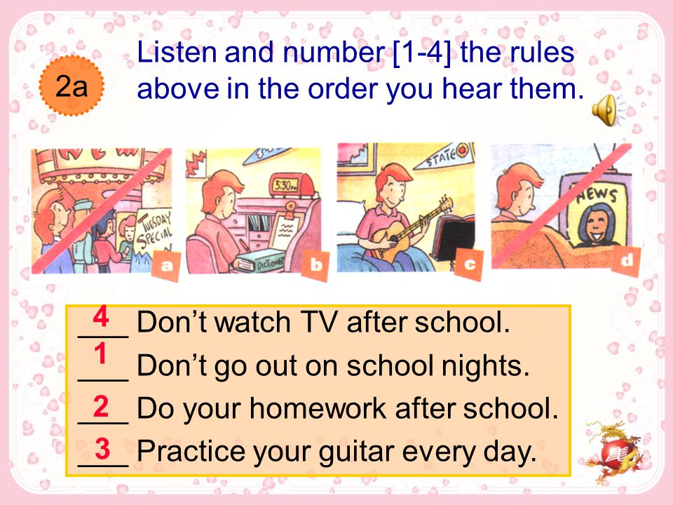 2a Listen and number [1-4] the rules above in the order you hear them.