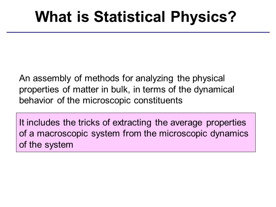 What is Statistical Physics.