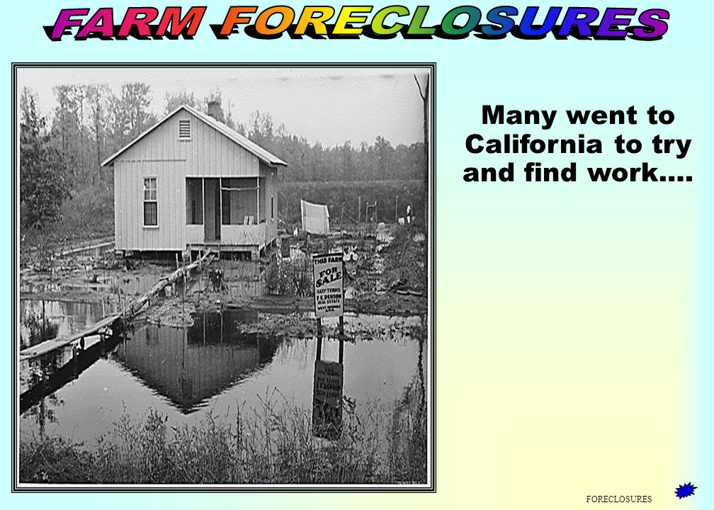 FORECLOSURES Thousands of people became homeless and workless.