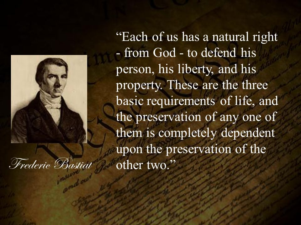 Frederic Bastiat It seems to me that the rights of the state can be nothing but the regularizing of pre-existent personal rights.