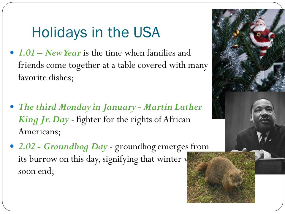 third Monday of February - Washington s Birthday (Presidents Day) the last Monday of May - Memorial Day - it commemorates U.S.