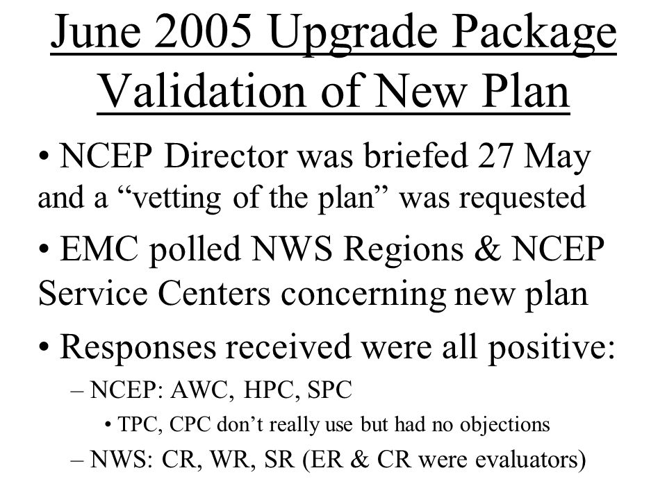 NWS CR Evaluation Comments from Omaha WFO WRF Model Comparison Eastern Nebraska/southwest Iowa 21Z 10 June 2005 Precipitation (3hr totals) –NMM5: The NMM5 model predicted that at 21Z, a small band of <0.1 rain would stretch from southeastern Nebraska into extreme western IA.