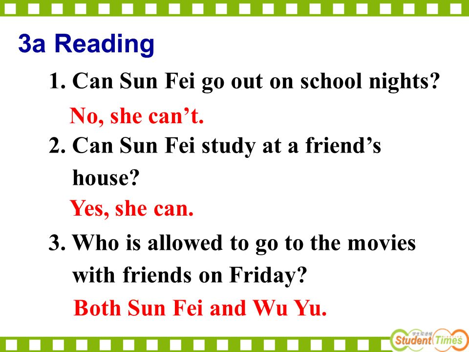 3a Reading 1. Can Sun Fei go out on school nights.