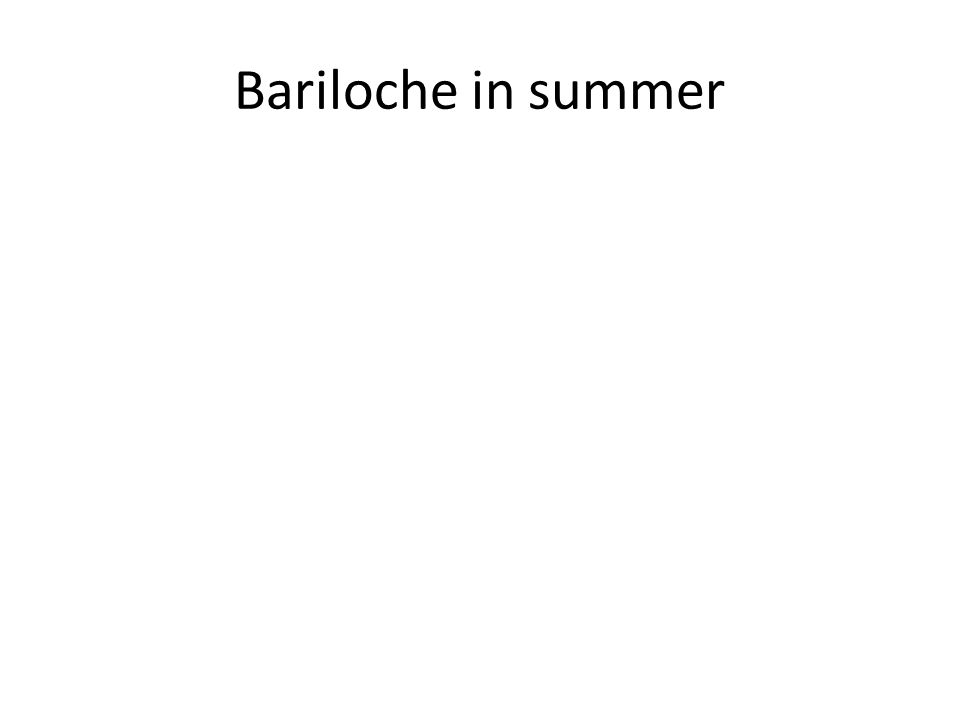 Bariloche in summer