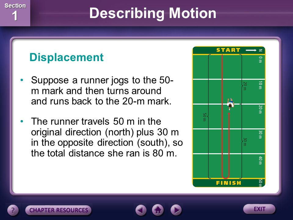 Section 1 Section 1 Describing Motion Distance Shorter distances are measured in centimeters (cm).
