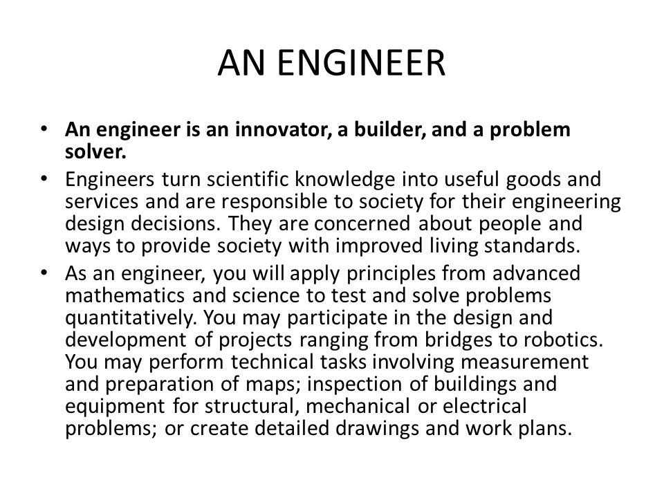 TYPES OF ENGINEERING About 200 engineering categories that fall under 38 main categories http://www.aboriginalaccess.ca/adults/types- of-engineering?category=2 http://www.aboriginalaccess.ca/adults/types- of-engineering?category=2