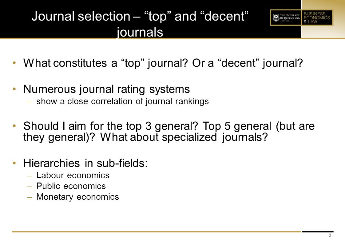 Journal selection – top and decent journals What constitutes a top journal.