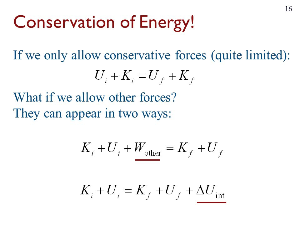 Conservation of Energy.