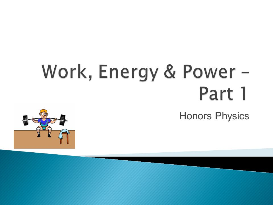 Honors Physics