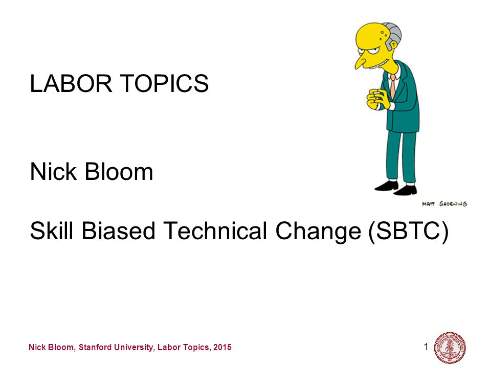 Nick Bloom, Stanford University, Labor Topics, 2015 In fact computerization has a long history 22