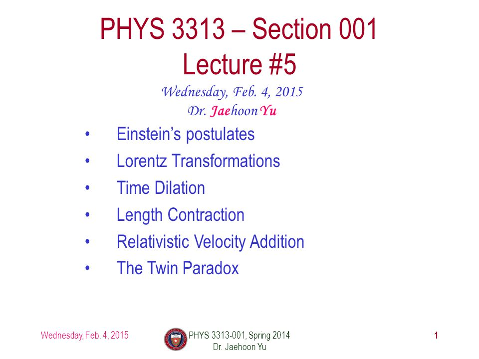 Wednesday, Feb. 4, 2015PHYS 3313-001, Spring 2014 Dr.