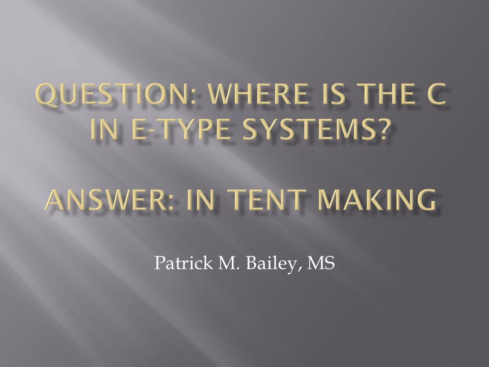 Patrick M. Bailey, MS